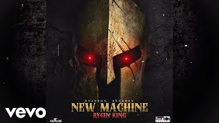 Rygin king - New Machine (Official Audio)