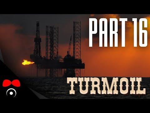 MOC ROPY UŽ NEZBYLO! | Turmoil #16