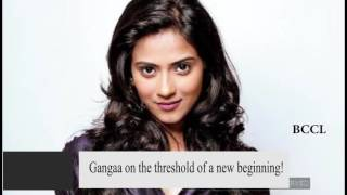 Gangaa on the threshold of a new beginning!