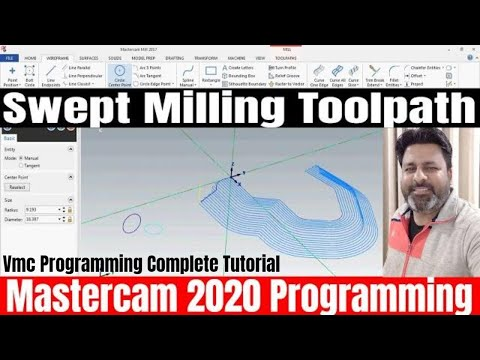 MASTERCAM 2019 TUTORIAL FOR BEGINNERS : 2D SWEPT TOOL PATH