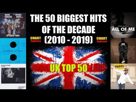 UK - THE 50 BIGGEST HITS OF THE DECADE (2010 - 2019) | Official UK Charts | ChartExpress