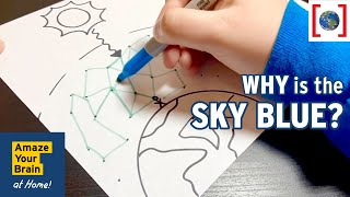 Why is the sky blue? | Amaze Your Brain at Home