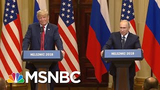 Will Anyone Resign Over President Donald Trump's Positive Comments About Russia? | Deadline | MSNBC