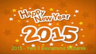 Yeni İl Mahnısı 2015 - Yeni İl Bayramınız Mübarek