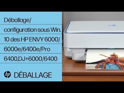 Déballage et configuration sous Windows 10 des HP ENVY 6000/6000e/6400e/Pro 6400, DJ+ 6000/6400 | HP
