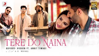 Tere Do Naina - Alternate Ending|Official Lyric Video|Gourov