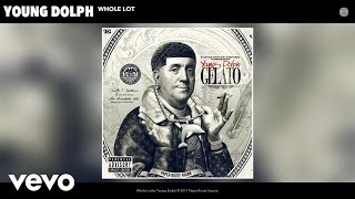 Young Dolph   Whole Lot (Audio)