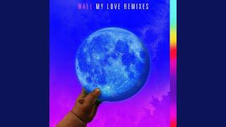 My Love (feat. Major Lazer, WizKid, Dua Lipa) (Michael Brun Remix)