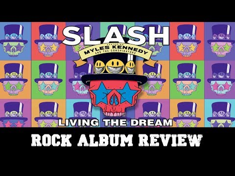 "Rock Album Review – Slash ""Living The Dream"""