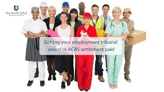 Getting your employment tribunal award or ACAS settlement paid