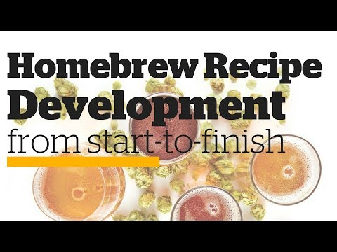 Homebrew Recipe Development from Start-to-Finish - YouTube
