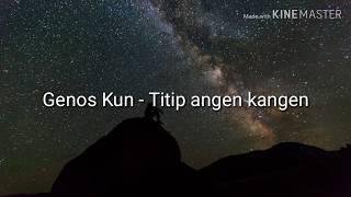 Download Lagu Genos Kun Titip Angin Kangen Gratis Mp3 Gratis