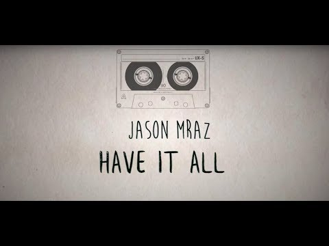 Jason Mraz - Have It All LYRICS (Sub Español)