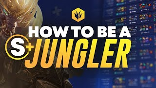 Become A TOTAL CARRY Jungler By Being A S+ Jungler!   How To Get MVP EVERY Game In Season 11!