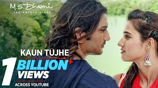 KAUN TUJHE Full Video | M.S. DHONI -THE UNTOLD STORY |Amaal Mallik Palak|Sushant Singh Disha Patani - Download this Video in MP3, M4A, WEBM, MP4, 3GP
