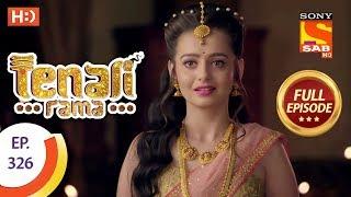 Tenali Rama - Ep 326 - Full Episode - 5th October, 2018