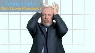 Don't Love Mondays?