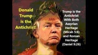 Antichrist Trump: Assyrian & Roman Heritage (Micah 5:6 & Dan 9:26)