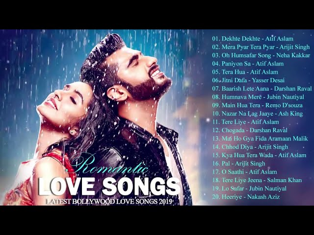 Romantic Hindi Best Song 2018 Heart Touching Songs Indian Latest Bollywood
