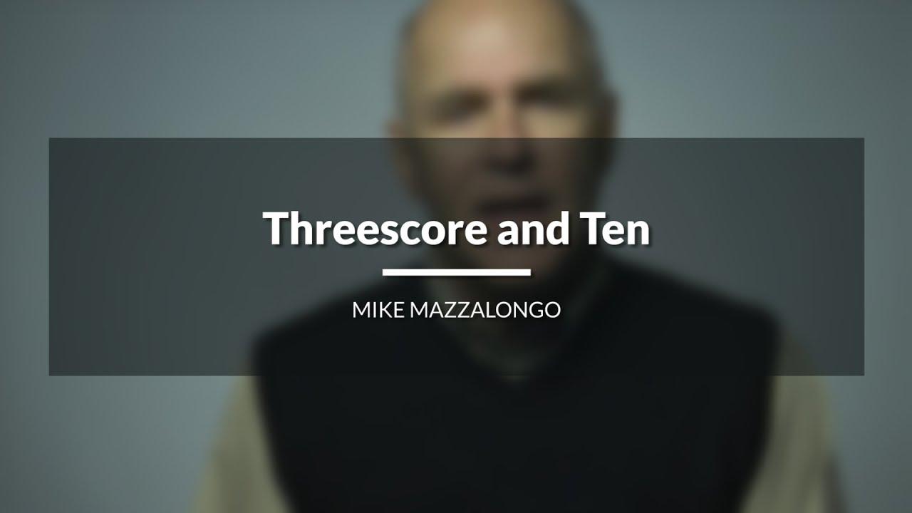 Threescore and Ten