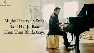 Tu Yaad Aya (LYRICS) - Adnan Sami | Adah   - YouTube