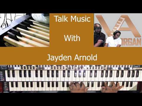 Talk Music With Jayden on Organ