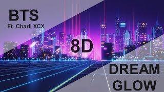BTS (방탄소년단)   DREAM GLOW Feat.Charli XCX [8D USE HEADPHONE] 🎧