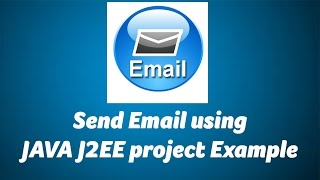 Send Email Using Java J2EE