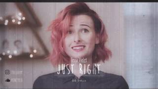 Tessa Violet - Just Right (dan harrison b. remix)