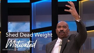 Shed Dead Weight   Motivated