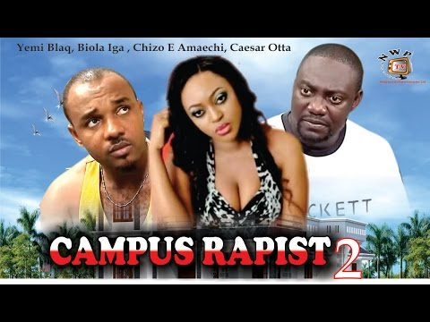Campus Rapist 2  - Nigerian Nollywood  Movie