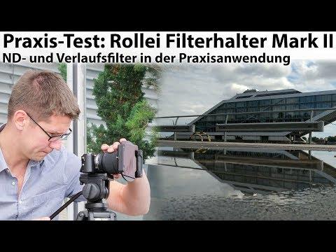 Praxis-Test: Rollei Filterhalter Mark II und Gorilla-Glas-Filter - Erklärung und Beispielaufnahmen