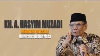 KH Ahmad Hasyim Muzadi  Memahami Pancasila