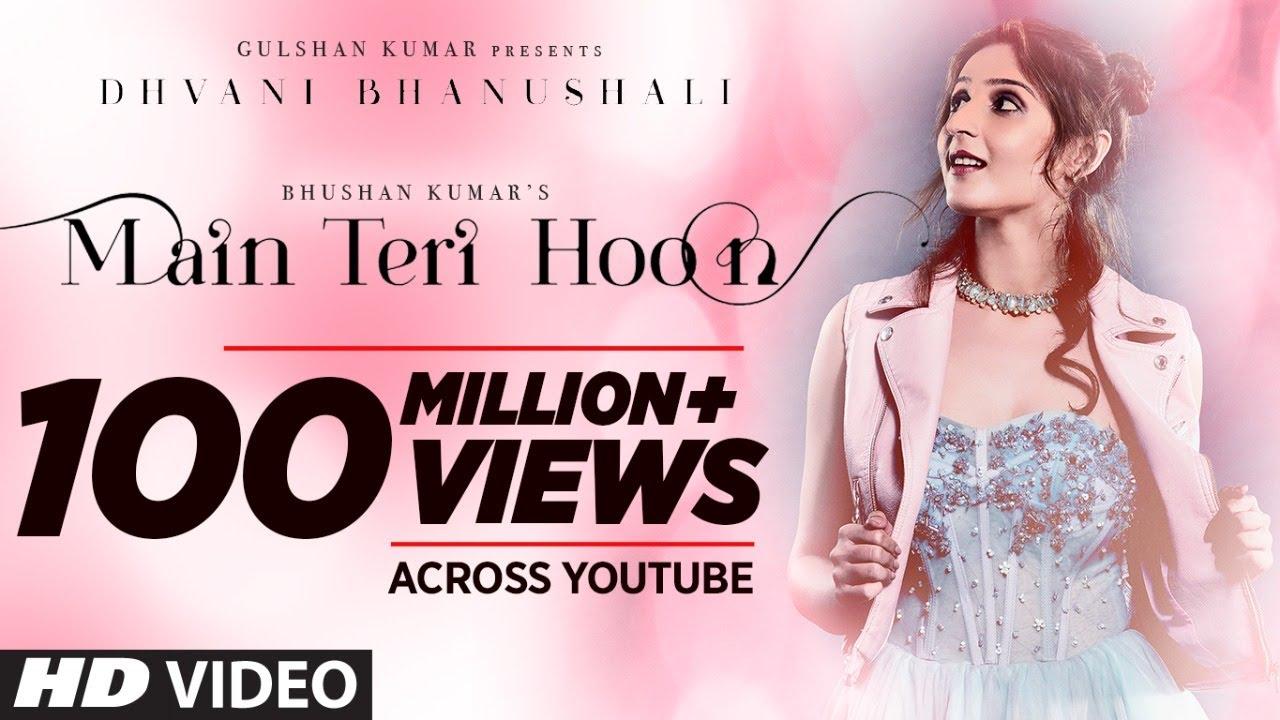 Main Teri Hoon Song | Dhvani Bhanushali | Sachin - Jigar | Radhika Rao & Vinay Sapru| Dhvani Bhanushali Lyrics