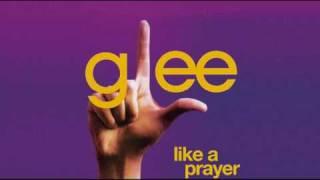Glee - Like A Prayer [FULL] (iTunes Quality)