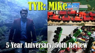 TYR: Mike (5 Year Anniversary, 50th review Special)