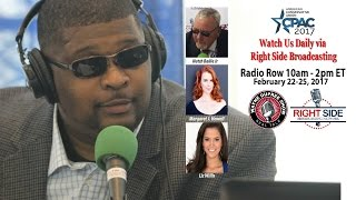 CPAC 2017 Day 1 – RSBN/WAARadio LIVE Joint Coverage 10am-2pm EST