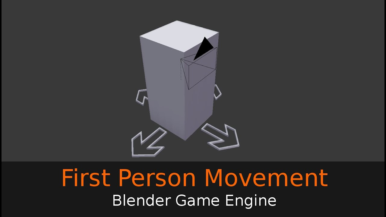 First Person Movement - Blender Game Engine Tutorial