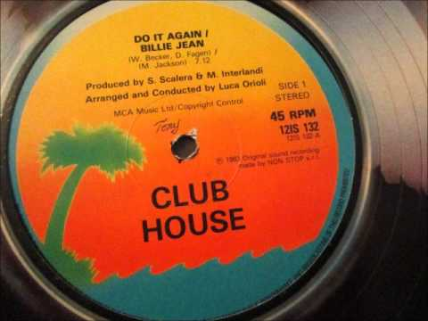 Club House - Do it again Billie Jean. 1983