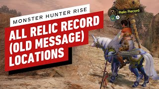 Monster Hunter Rise: All Relic Record Locations (Every Map) by IGN