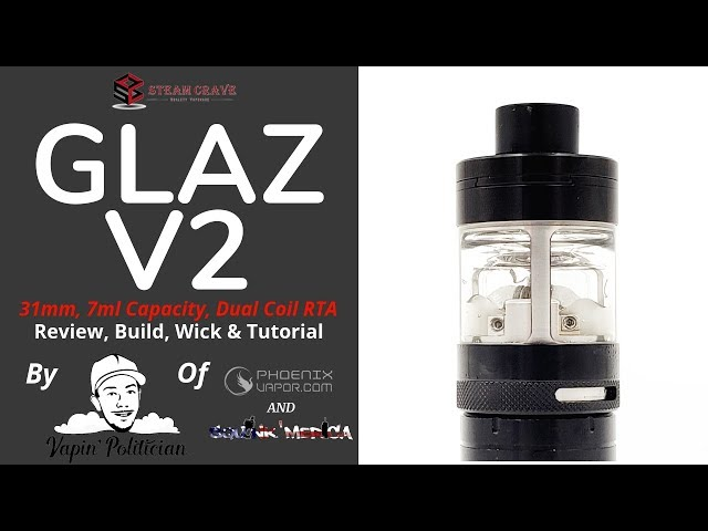 SteamCrave Glaz RTA V2 - Kicking some Glaz? Or just breaking it!?