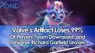 Valve's Artifact Loses 99% of Players, Team Downsized, & Designer Richard Garfield Leaves
