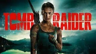 فيلم Tomb Raider 2018كامل مترجم HD