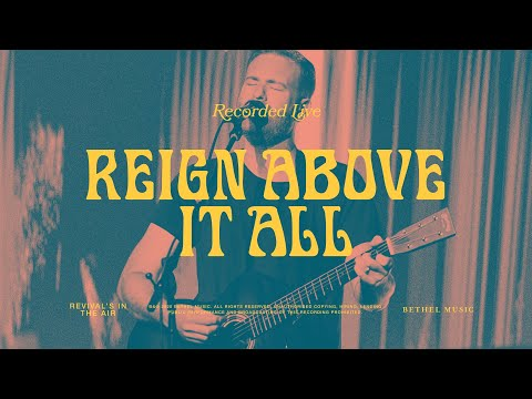 Reign Above It All