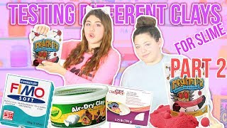 TESTING DIFFERENT CLAY FOR SLIME PART 2 | MAD MATTR slime | Slimeatory #71