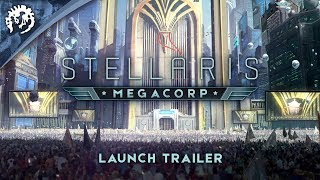 Stellaris: MegaCorp Youtube Video