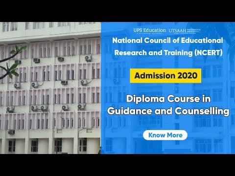 NCERT Diploma Course in Guidance and Counselling 2020