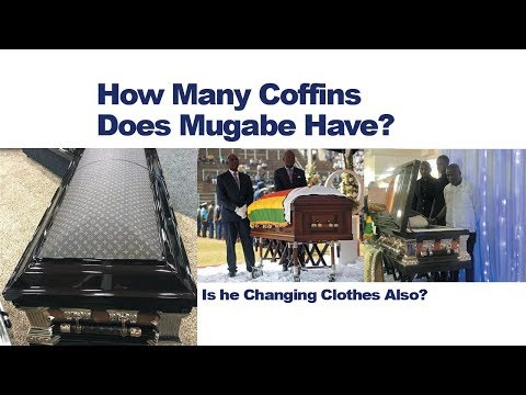 How many coffins does Mugabe have? Are they changing his clothes too? – VIDEO
