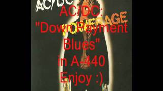 "AC/DC ""Down Payment Blues"": Retuned A-440 Version"