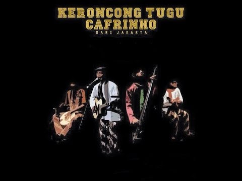 Keronchong Tugu Cafrinho Mp3